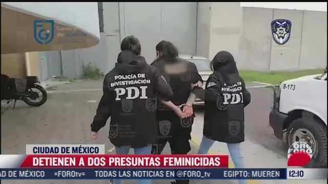 detienen a dos presuntas feminicidas en la cdmx