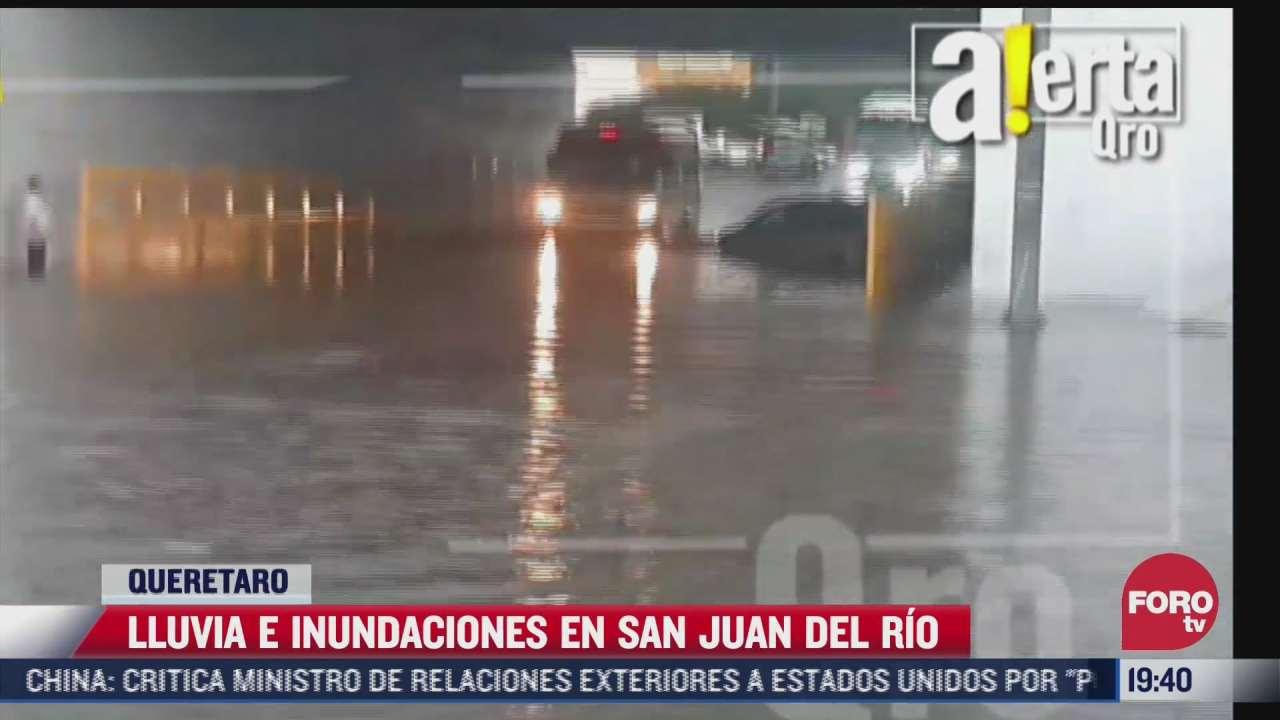 se registra inundacion en san juan del rio queretaro