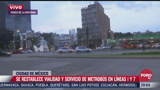 se restablece servicio de metrobus en l1 y l7 en cdmx
