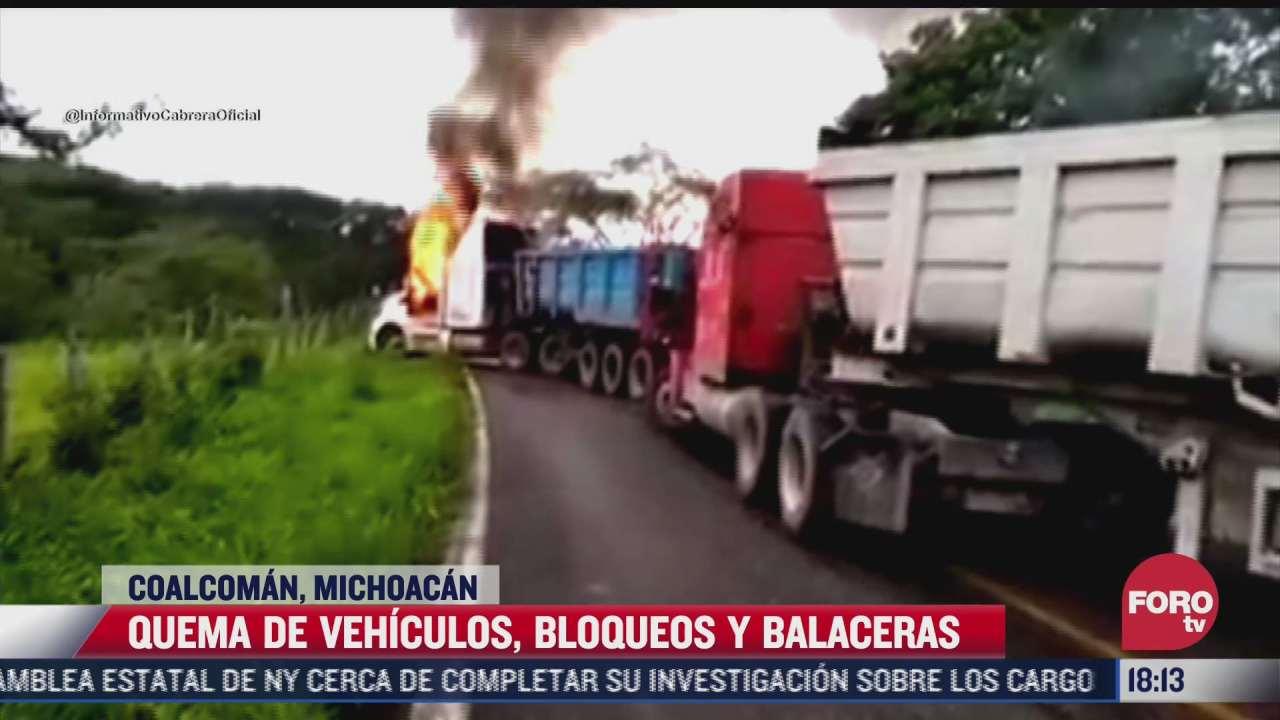 video quema de vehiculos bloqueos y balaceras en michoacan