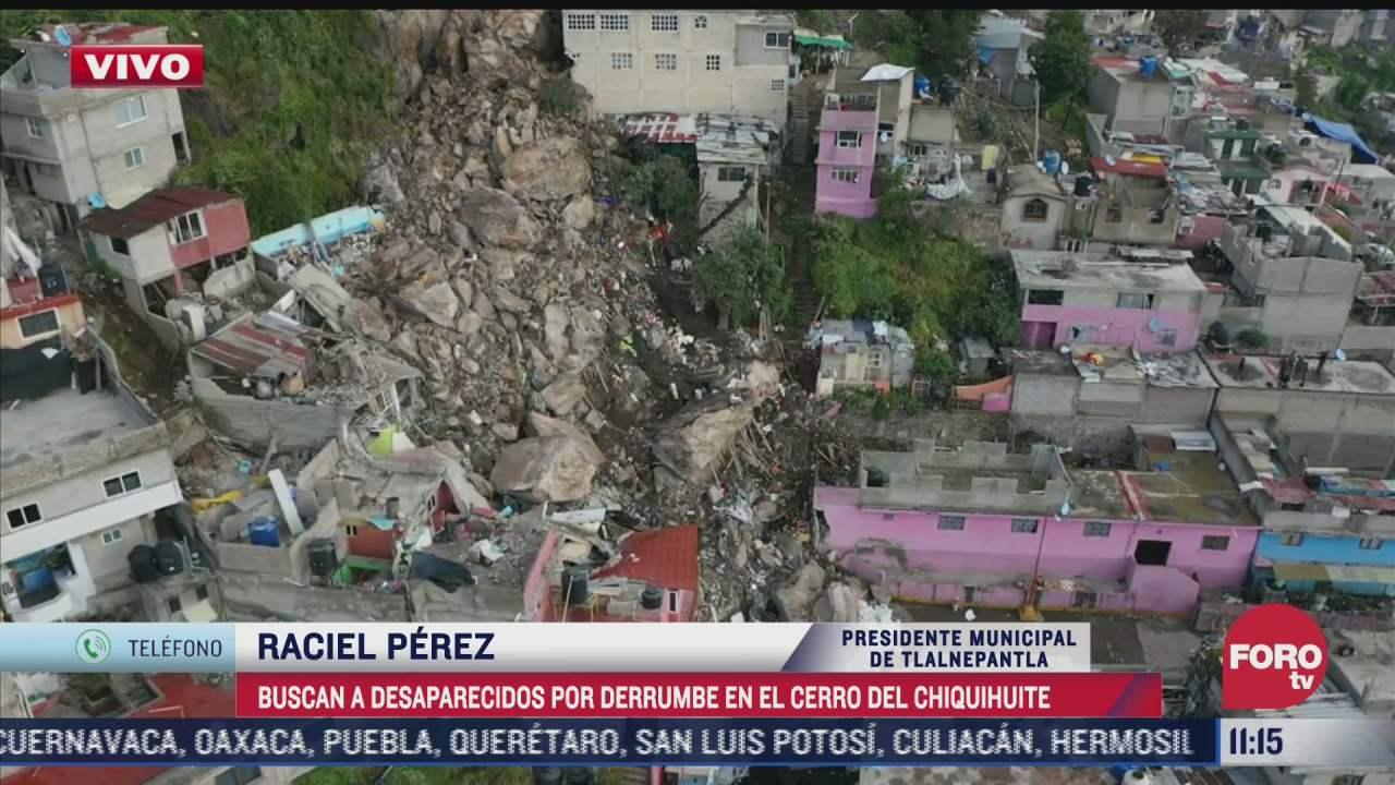 136 casas seran desalojadas tras el deslave en cerro de chiquihuite confirma raciel perez