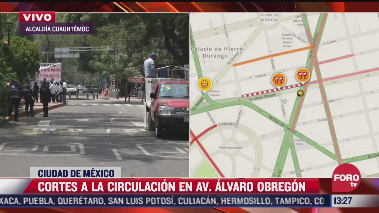 cortes a la circulacion en avenida alvaro obregon cdmx por manifestantes