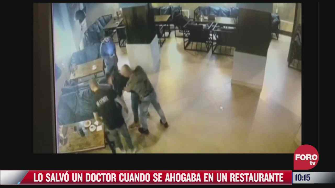 lo salvo un doctor cuando se ahogaba en un restaurante