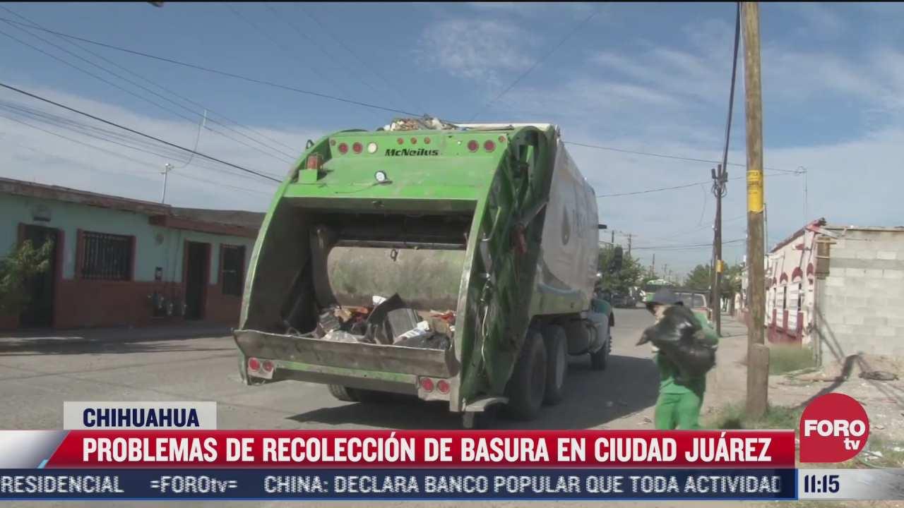 problemas de recoleccion de basura en ciudad juarez