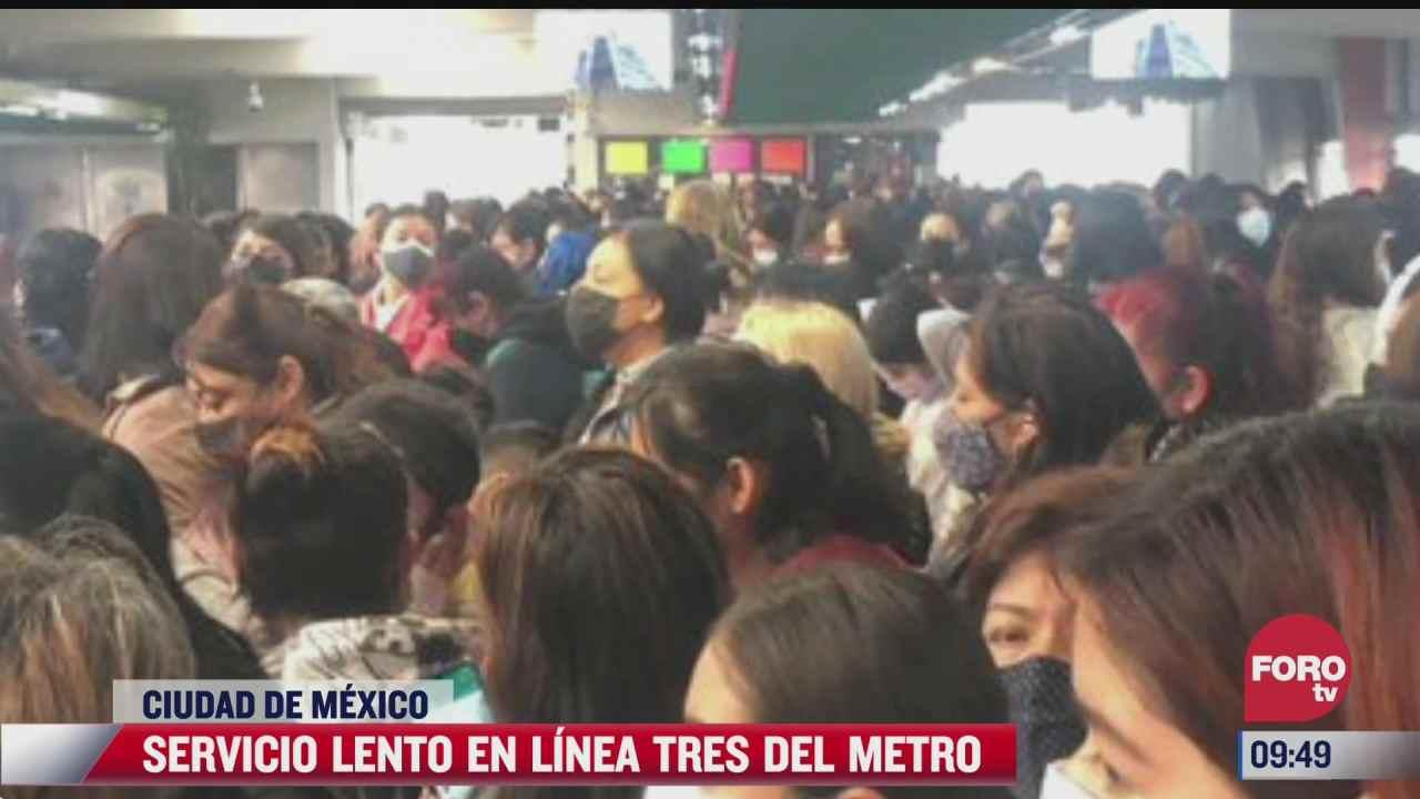 reportan servicio lento en linea 3 del metro cdmx