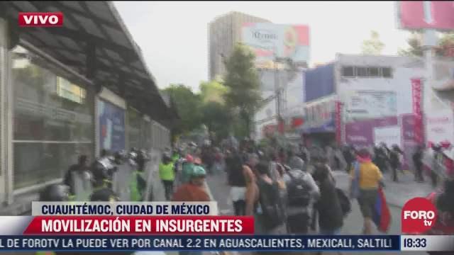 se registran disturbios durante movilizacion en insurgentes