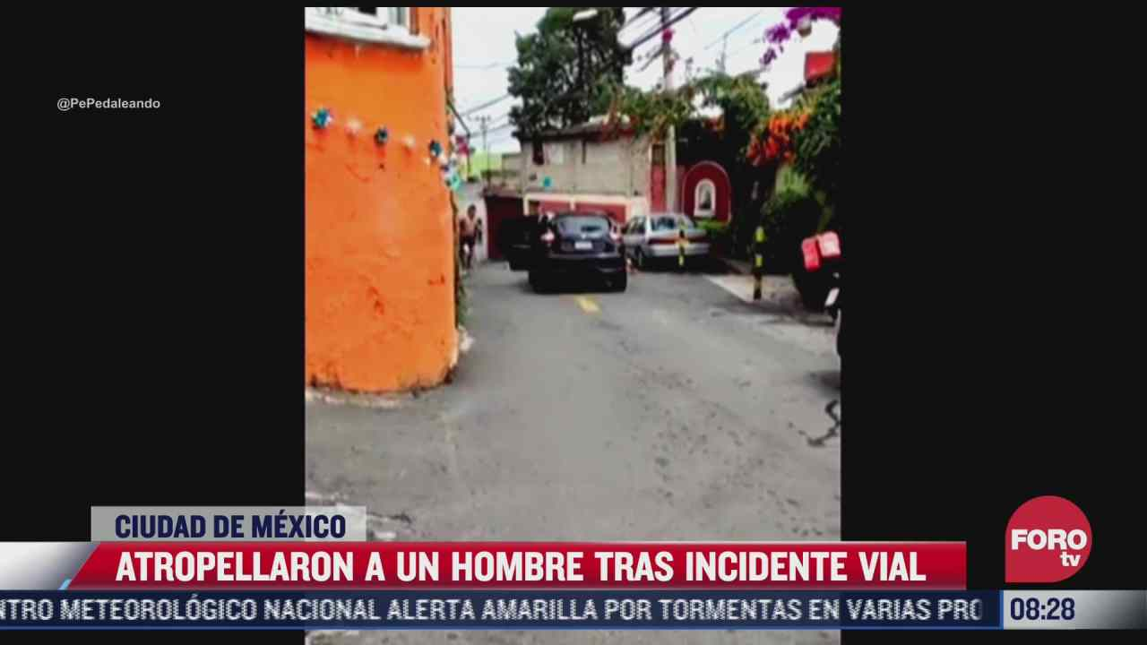 video atropellan a un hombre tras incidente vial en la cdmx