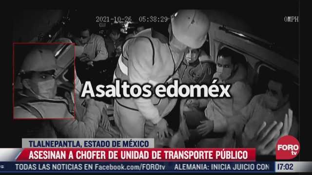 asesinan a chofer de unidad de transporte publico en tlalnepantla edomex