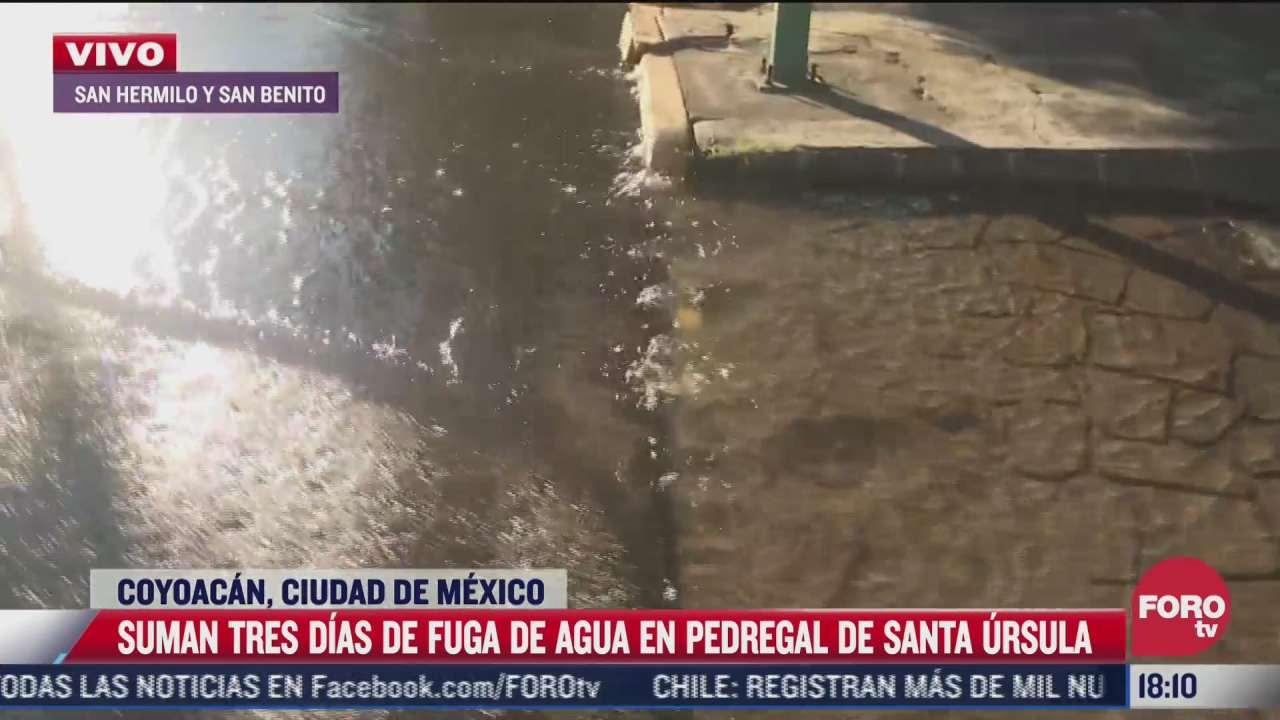 cumple 3 dias fuga de agua en la alcaldia coyoacan
