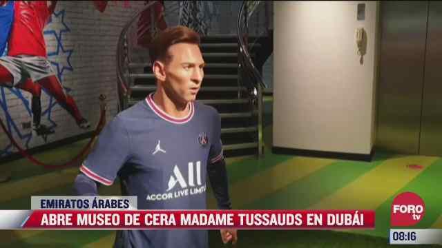 dubai en emiratos arabe estrena museo de cera madame tussauds