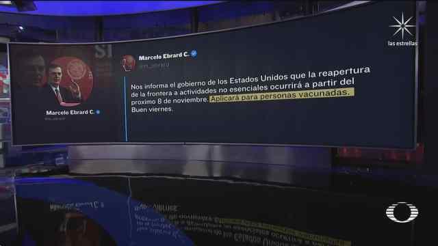 eeuu y mexico confirman apertura de frontera el 8 de noviembre
