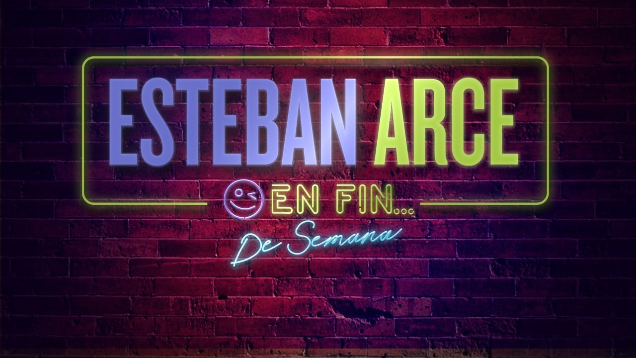 Programa de Esteban Arce los fines de semana en FOROTV