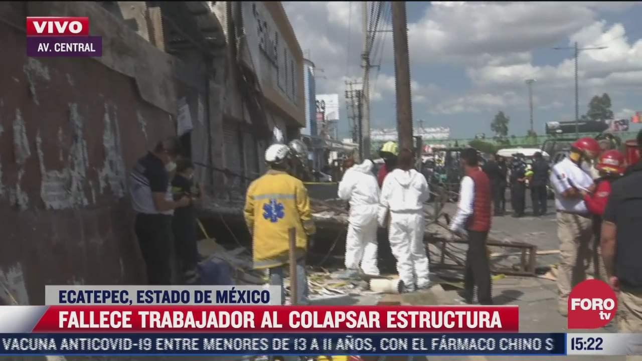 fallece trabajador tras colapso de estructura en ecatepec