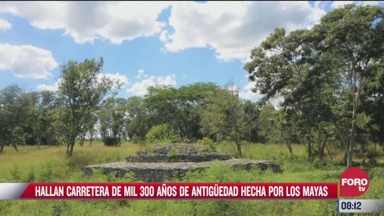 hallan carretera de mil 300 anos de antiguedad construida por los mayas