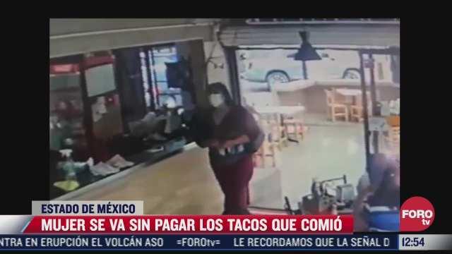 mujer come tacos en metepec y se va sin pagar