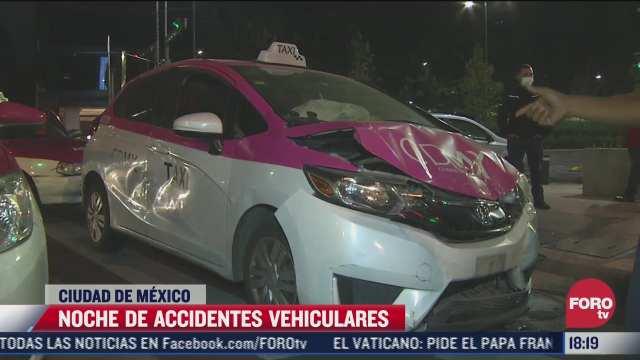 noche de accidentes vehiculares en la ciudad de mexico