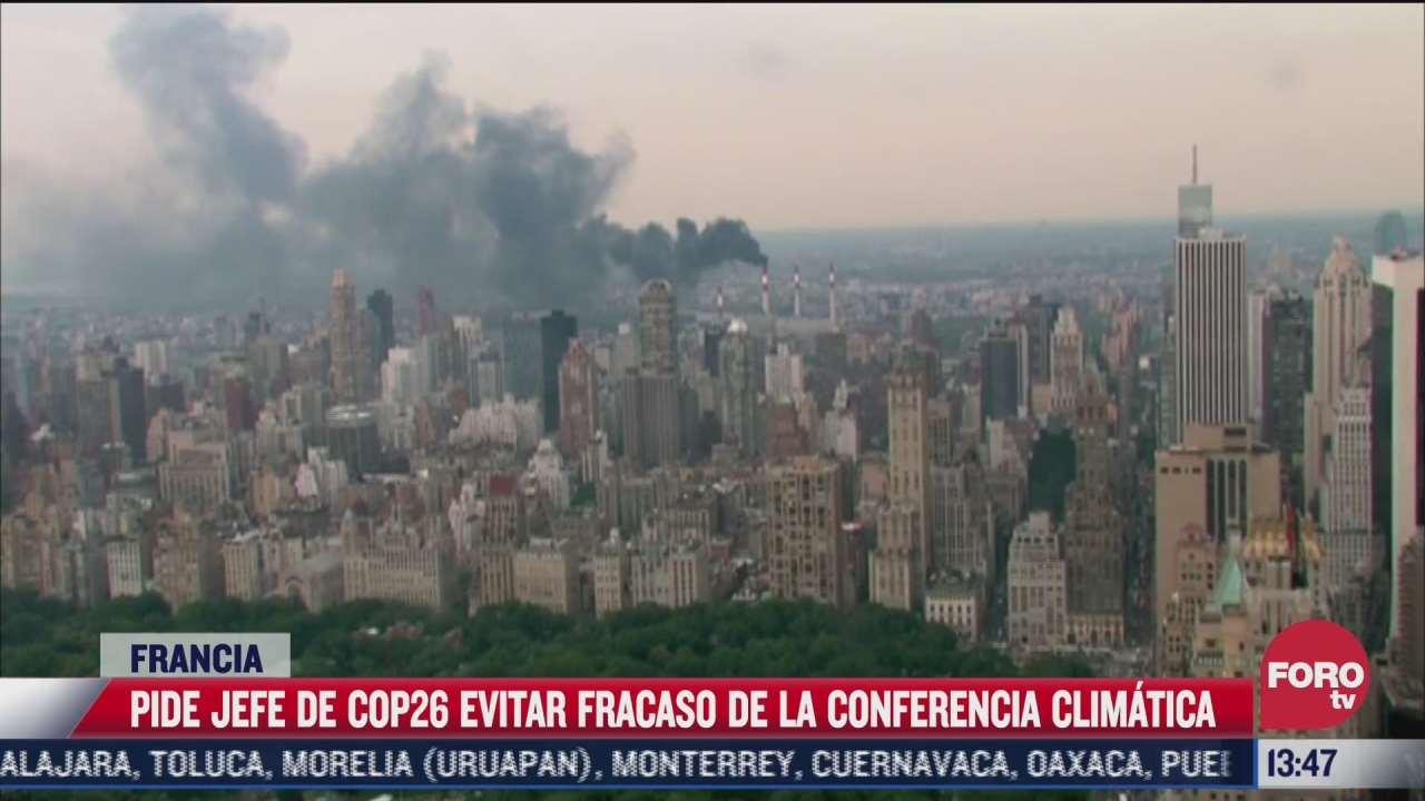piden a lideres mundiales evitar fracaso en lucha contra cambio climatico