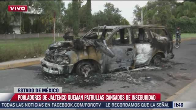pobladores de jaltenco estado de mexico queman patrullas cansados de inseguridad