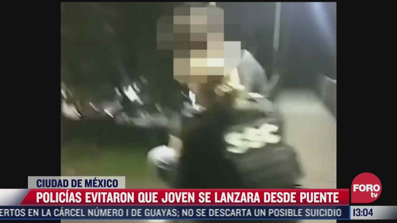 policias evitan que joven se arroje desde puente peatonal en iztapalapa cdmx