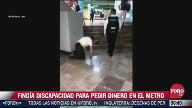 retiran del metro cdmx a hombre que fingia discapacidad para pedir dinero