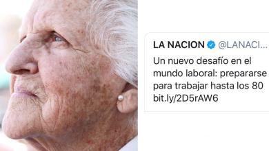Photo of Tras apoyar el abuso infantil La Nación quiere que trabajes hasta los 80