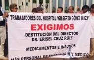 Trabajadores de Hospital Gilberto Gómez Maza exigen destitución de director