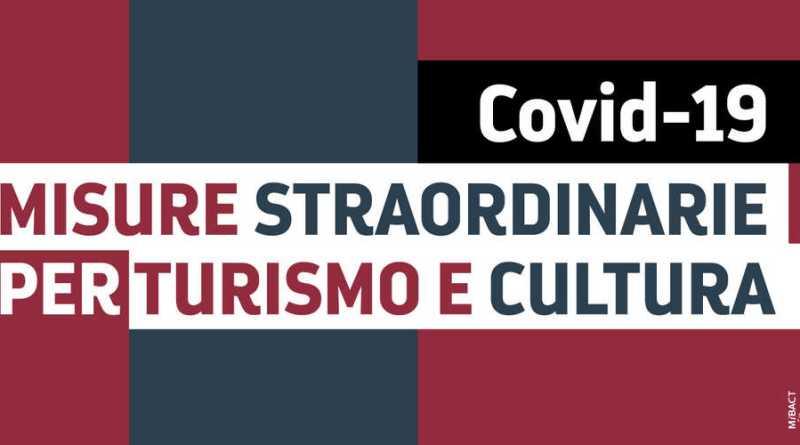 Beni Culturali e Coronavirus: Gli Aiuti per il Turismo e la Cultura