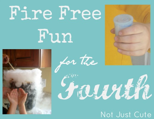 Fire Free Fun for the Fourth