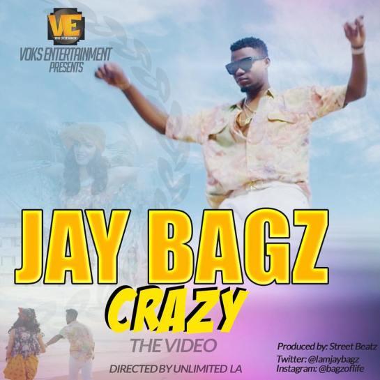 VIDEO: JayBagz - Crazy