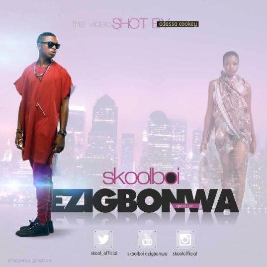VIDEO: Skool Boi - Ezigbonwa