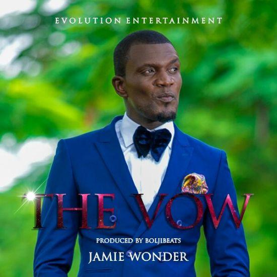 Jamie Wonder - The Vow (Prod. BoljiBeats)