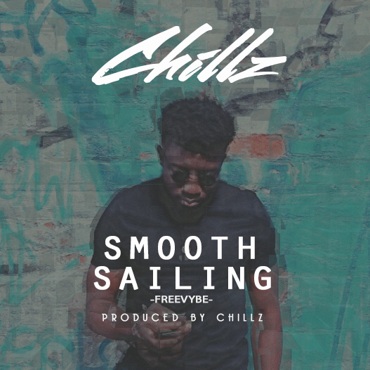 Chillz - Smooth Sailing (Freestyle)