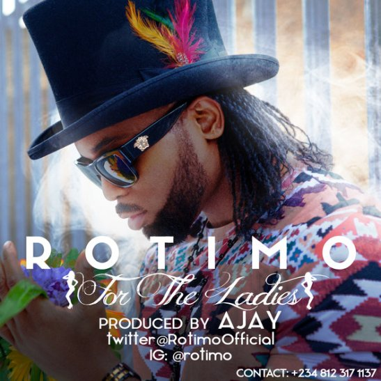 Rotimo - For The Ladies (prod. Ajay)