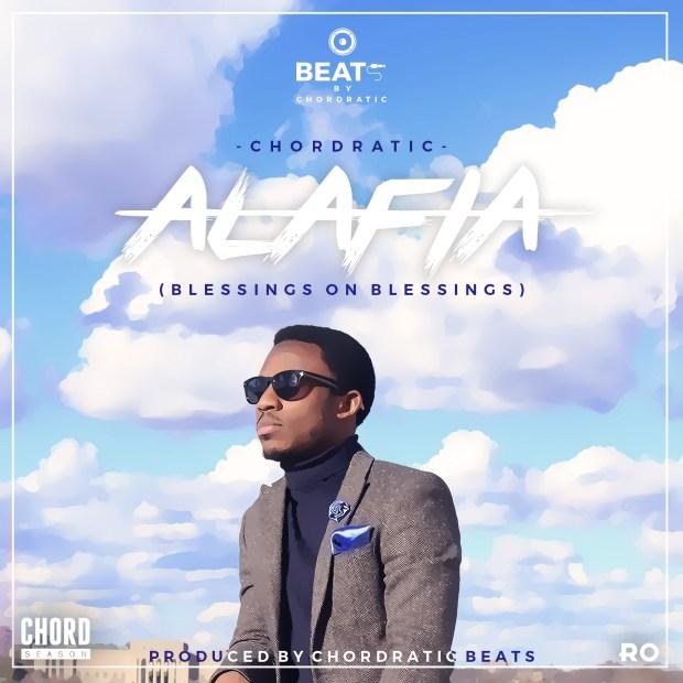 Chordratic - Alafia (Blessings on Blessings)