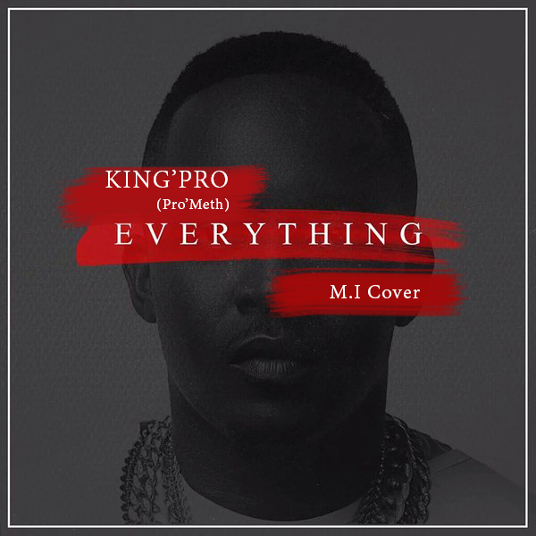 KingPro - Everything (M.I Cover)