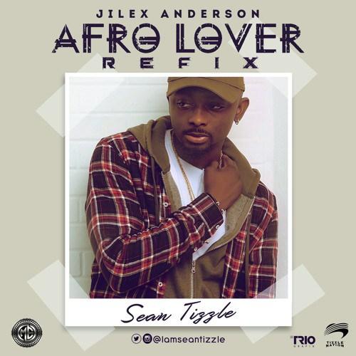 Sean Tizzle Afro Lover Refix