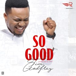 Image result for so good by tim godfrey