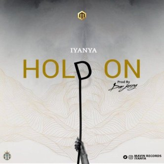 Image result for iyanya hold on