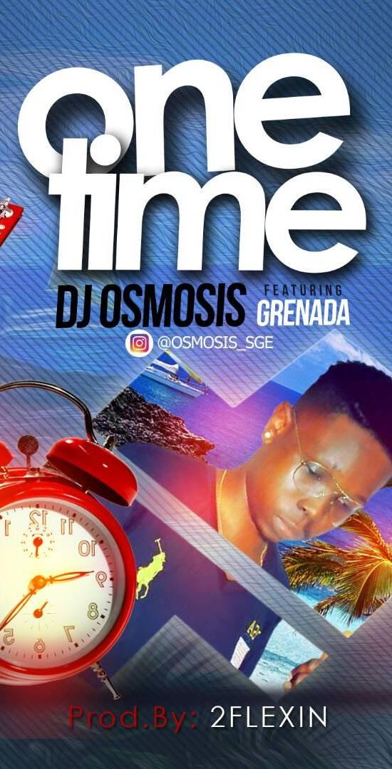 DJ Osmosis ft. Grenada – One Time