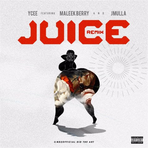 IMG 7417 Ycee – Juice (Remix) Ft. Maleek Berry & JMulla