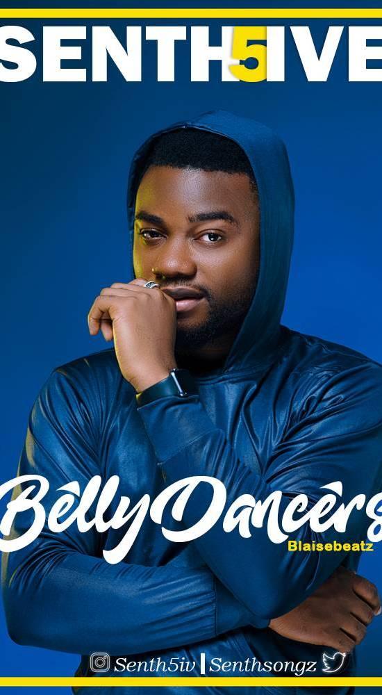 Senth5ive – Belly Dancer