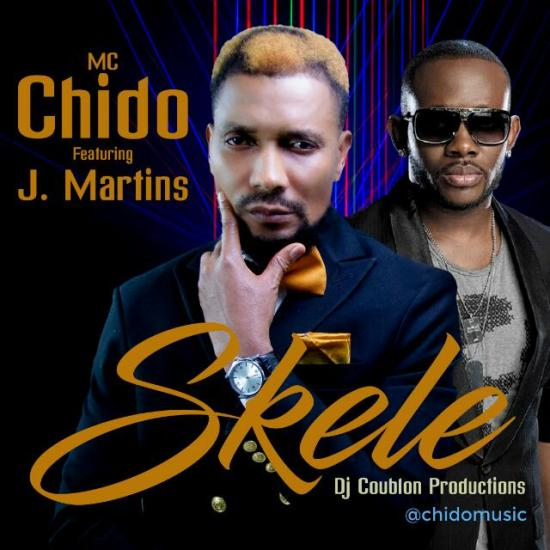 Mc Chido Ft. J. Martins – Skele