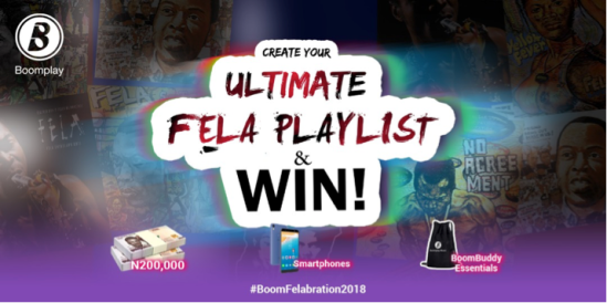 """Boom Play – Boomplay Backs """"Felabration 2018"""", Rolls Out The Ultimate FELA Playlist Challenge"""