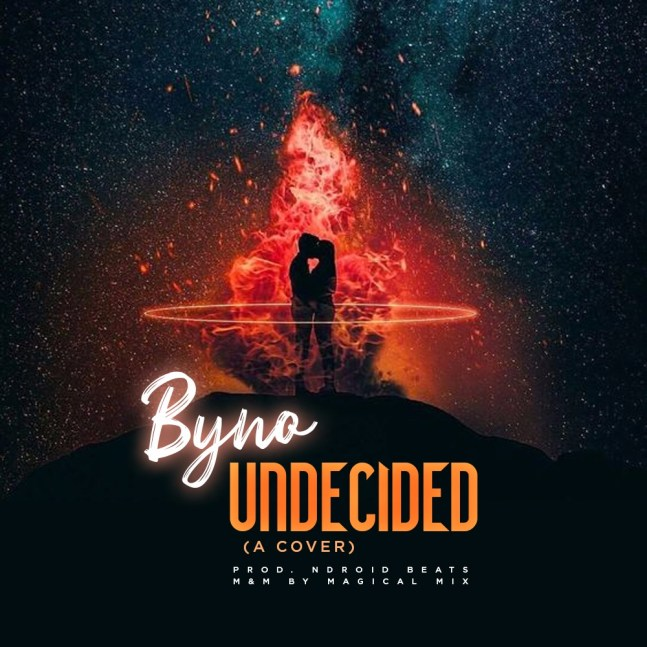 Byno - Undecided (A Cover)