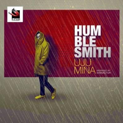 Humblesmith - Uju Mina