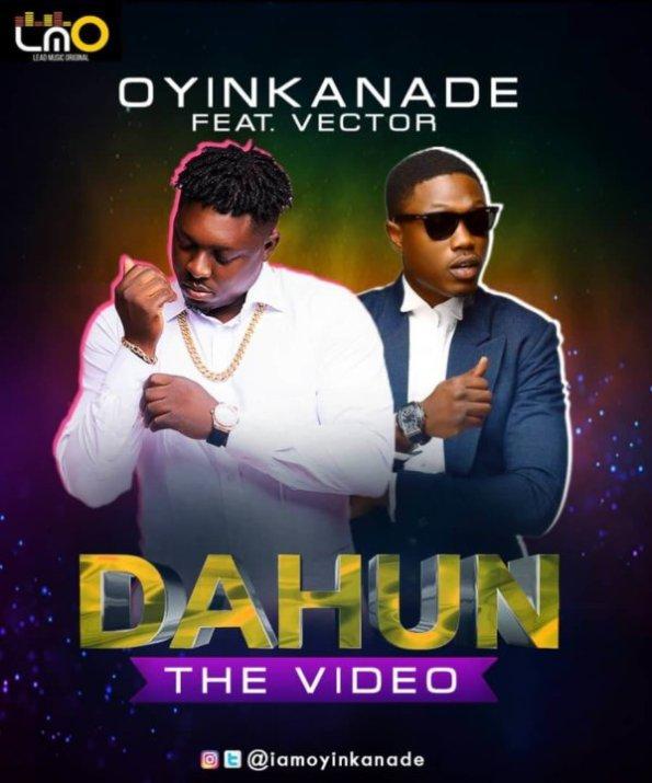 VIDEO: Oyinkanade X Vector - Dahun (Answer)