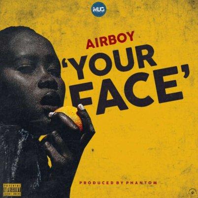Airboy - Your Face (Prod. Phantom)
