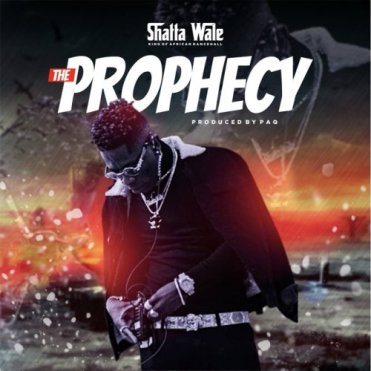 Shatta Wale - Prophecy