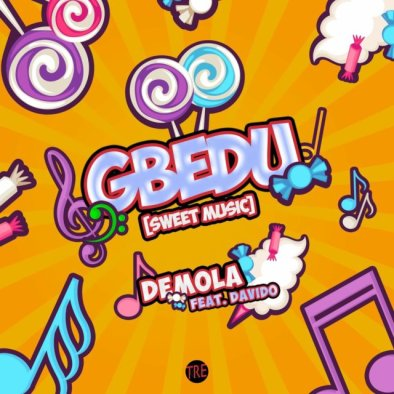 Demola ft. Davido - Gbedu
