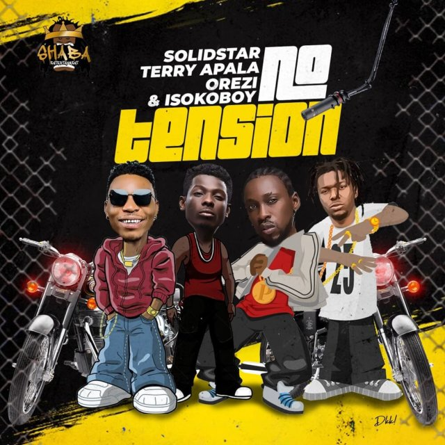 Solidstar - No Tension ft. Terry Apala, Orezi & Isoko Boy